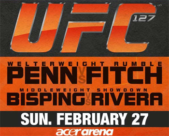 UFC Promo 127 Poster Penn Fitch Bisping Rivera