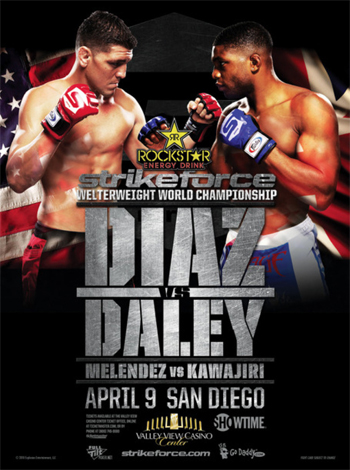 Strikeforce Diaz Poster Daley Showtime